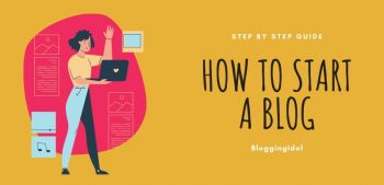 A Complete Guide on How to Start a Blog