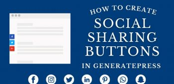 How To Create Social Sharing Buttons In GeneratePress?
